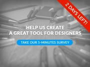 Last 2 days to join our Survey!