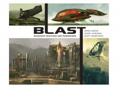 Book preview: BLAST by Scott Robertson