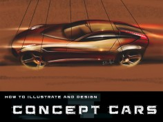 How to illustrate and design Concept Cars: new edition available