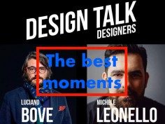 Design Talk with Luciano Bove and Michele Leonello
